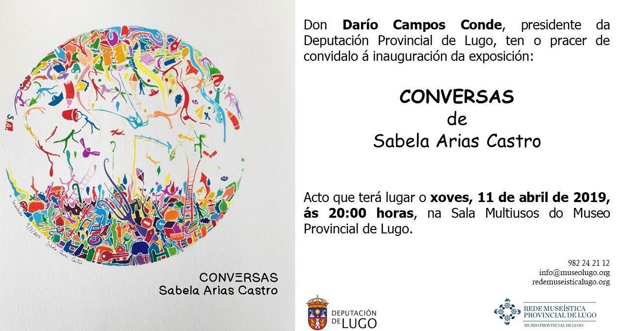 Inauguración da expo: Conversas, de Sabela Arias Castro