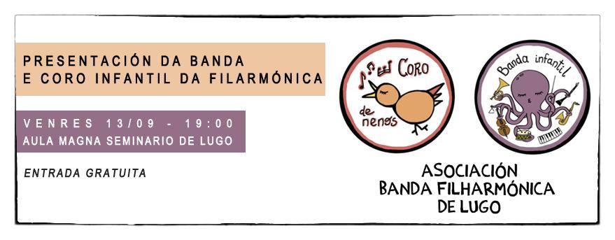 Presentación do coro e banda infantil da Filarmónica de Lugo