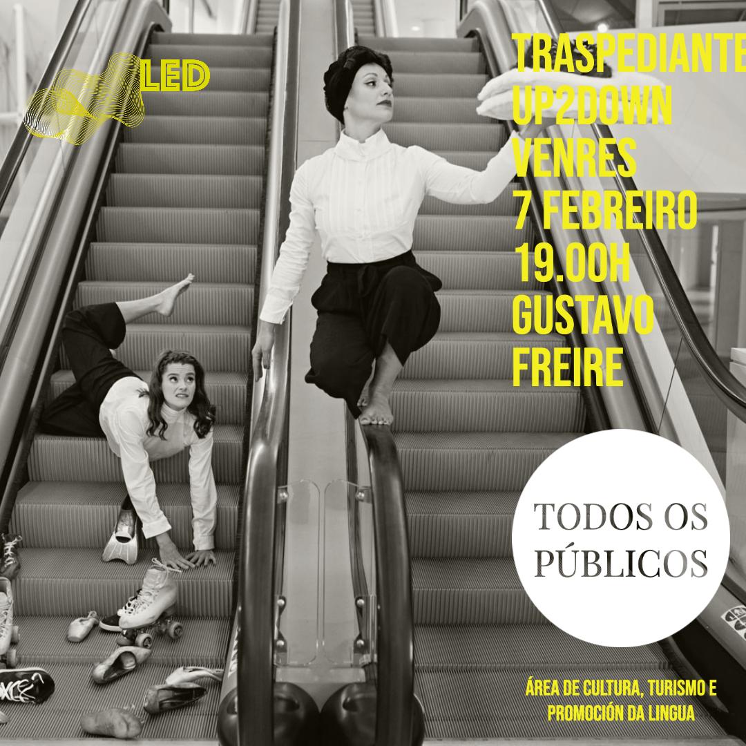 """Cartel de Lugo En Danza: """"Up2down"""", de Traspediante"""