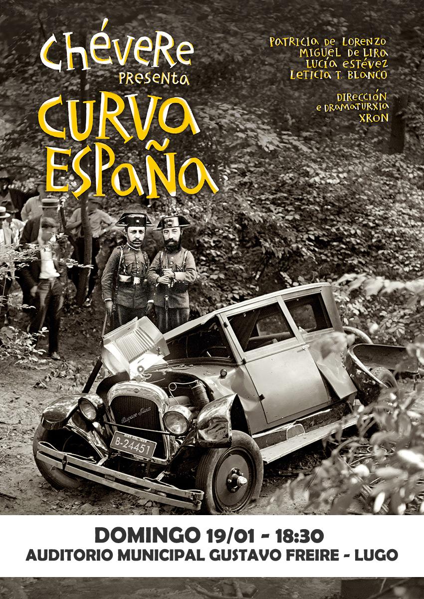 Cartel de Curva España, de Chévere no Auditorio Gustavo Freire