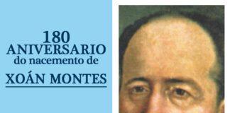180 aniversario do nacemento de Xoán Montes