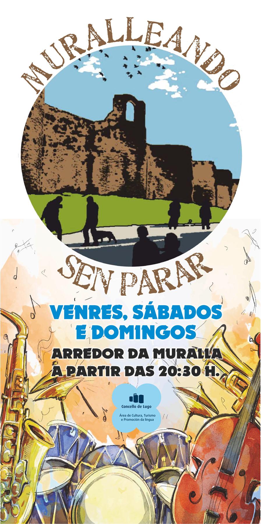 Muralleando Sen Parar - Concertos arredor da Muralla de Lugo