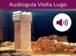 """Visita Lugo ao teu ritmo coa """"Audioguía de Lugo"""""""