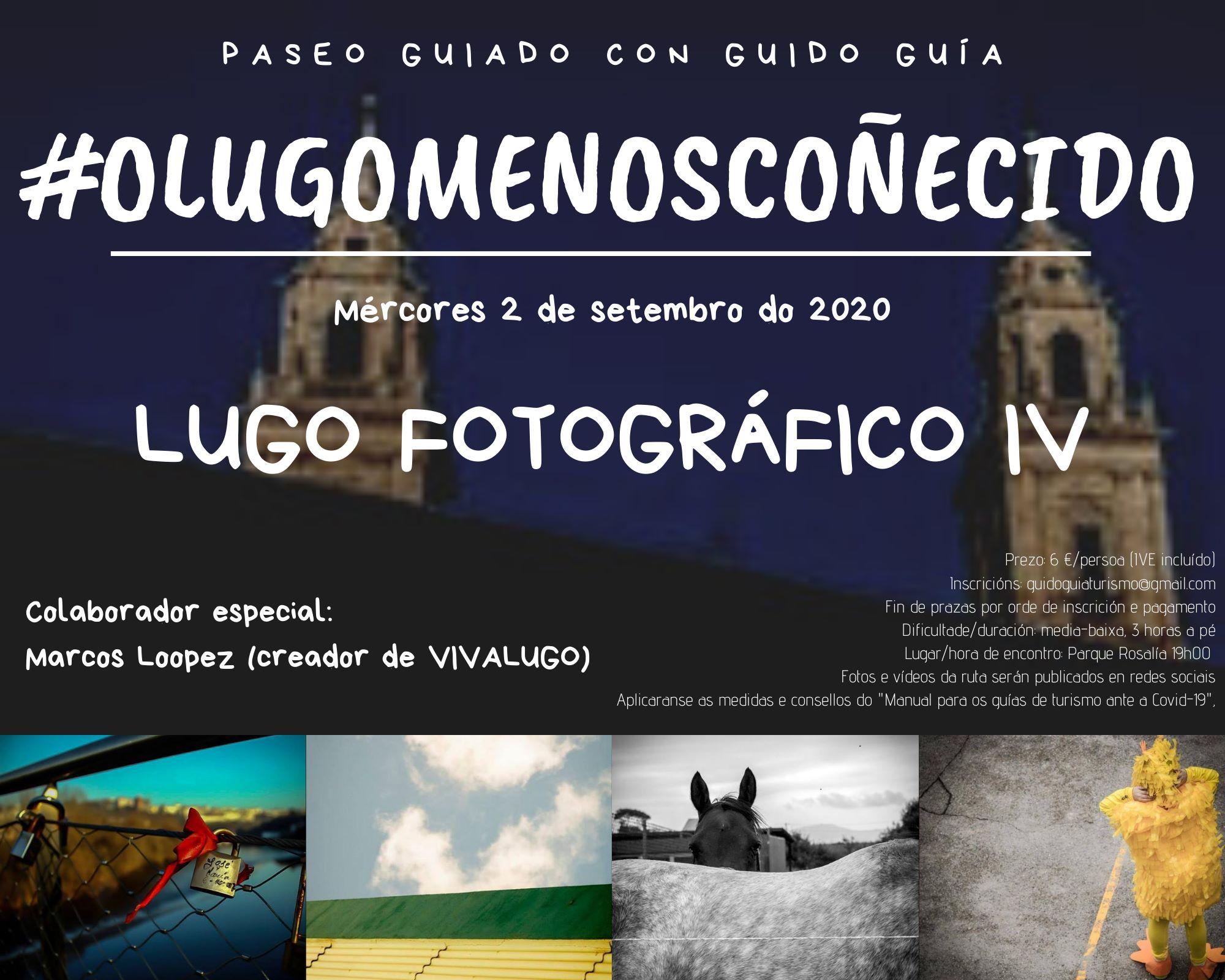 Paseo guiado polo Lugo menos coñecido #LugoFotográfico IV