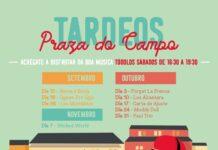 """""""Tardeos"""" musicais na Praza do Campo"""
