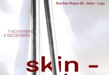 Skin-Deep, unha nova perspectiva da historia do corpo, na galería Solaina