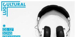 Ciclo de música electroacústica e da arte sonora en Lugo - Sons Creativos 2020