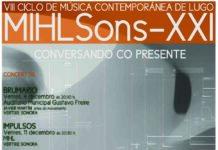 Programa do VIII Ciclo de Música Contemporánea MIHLSons-XXI