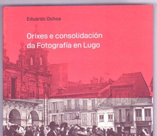 O inicio da fotografía en Lugo nun libro.