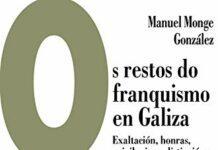 """Presentación do libro """"Os restos do franquismo en Galiza"""""""