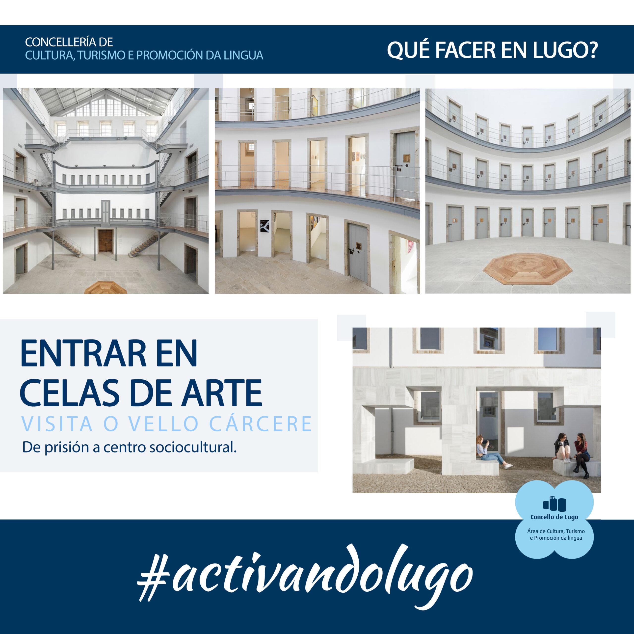O Vello Cárcere de Lugo espazo cultural para a reflexión e a pedagoxí