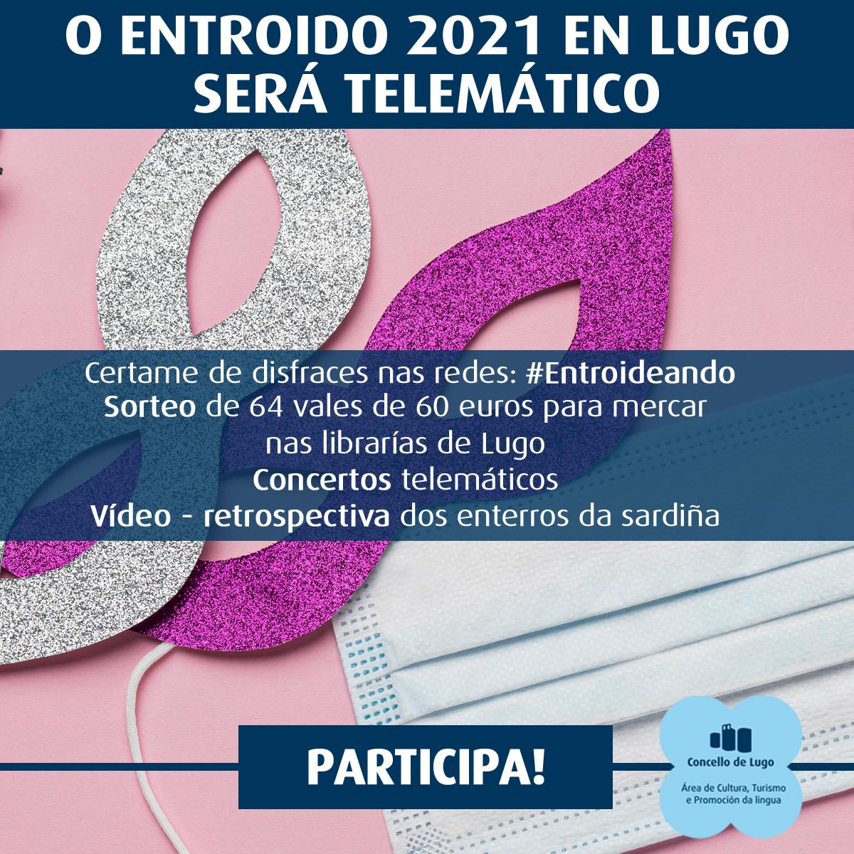 Entroideando Lugo 2021 - Programa Cultura e Turismo